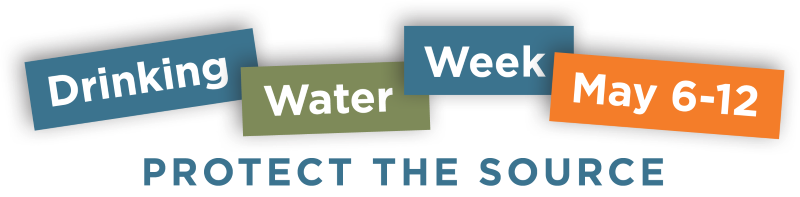Drinking Water Week Banner, May 6-12